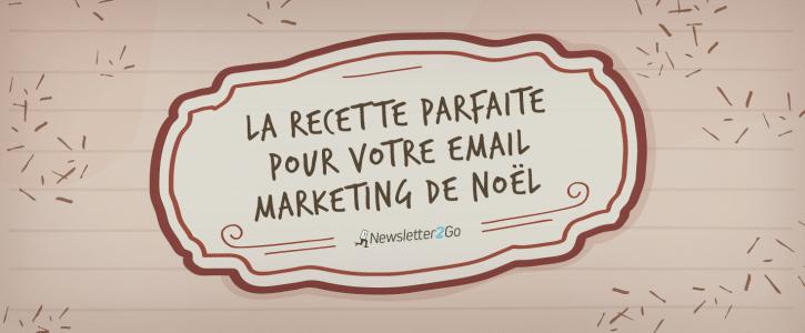 Recette emailing Noel